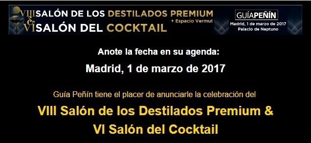 VIII Salón de los Destilados Premium & VI Salón del Cocktail Guía Peñín